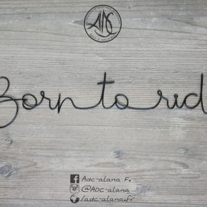 "Phrase murale ""born to ride"""