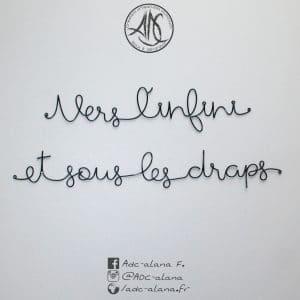 """Phrase murale """"vers l'infini et sous les draps"""""""