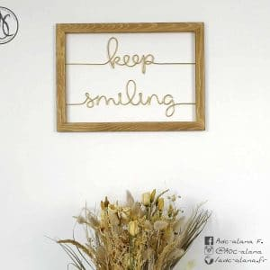 """Cadre """"keep smiling"""""""